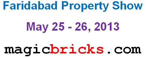 Faridabad Property Show May 25 - 26, 2013